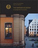 The Swedish Academy : a year behind the scenes