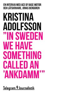 """In Sweden we have something called an 'ankdamm'"" - En intervju med Ace of Base motor och låtskrivare, Jonas Berggren"