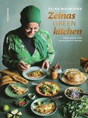 Zeinas green kitchen : gröna recept från olika delar av världen