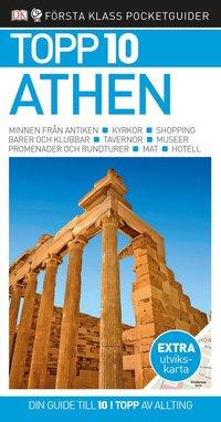 Topp 10 Athen / Coral Davenport och Jane Foster ; översättning: Lena Andersson.