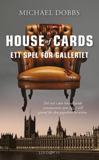 House of Cards - Ett spel för galleriet