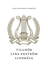 Tillhör Lyra Ekström Lindbäck