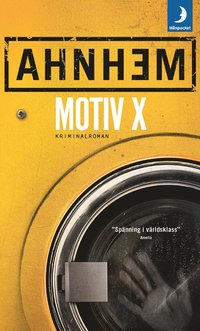 Motiv X / Stefan Ahnhem.