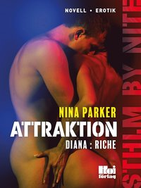 Attraktion - Diana : Riche S1E4