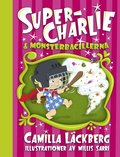Super-Charlie och monsterbacillerna