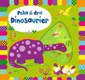 Peka & dra. Dinosaurier