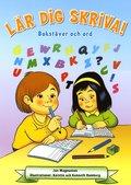 Lär dig skriva! : bokstäver och ord