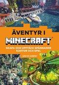 Bygg egna spel och världar : äventyr i Minecraft