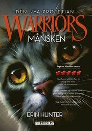 Warriors 2. Månsken