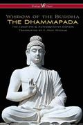 Dhammapada (wisehouse classics - the complete & authoritative edition)