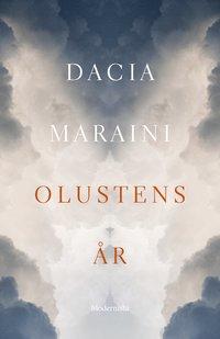 Olustens år / Dacia Maraini ; översättning av Karin de Laval.