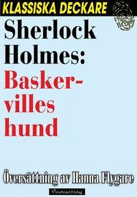 Sherlock Holmes: Baskervilles hund