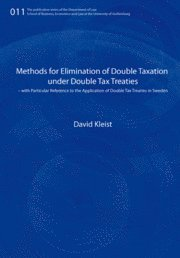 Methods for elimination of double taxation under double tax treaties : with particular reference to the application of double tax treaties in Sweden
