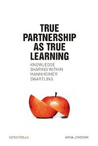 True partnership as true learning : knowledge sharing within Mannheimer Swartling