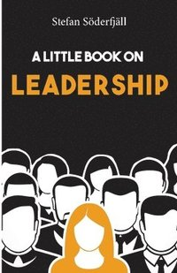 A little book on leadership