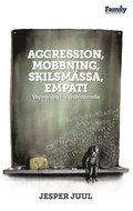 Aggression, Mobbning, Skilsmassa, Empati