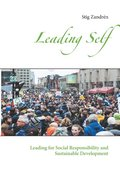 Leading self : leading for social responsibility and sustainable development