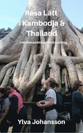 Resa Lätt i Kambodja & Thailand: #motheranddaughtertravelling