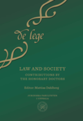 Law and society : Contributions by the Honorary Doctors