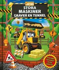 Stora maskiner gräver en tunnel