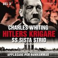 Hitlers krigare: SS sista strid - Del 3