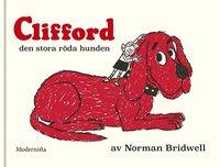 Clifford den stora röda hunden / text & bild av Norman Bridwell ; översättning av Ylva Stålmarck.