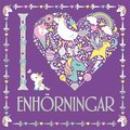 I heart enhörningar