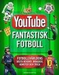 Youtube : Fantastisk fotboll