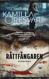 Råttfångaren / Kamilla Oresvärd.