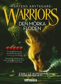 Warriors 3. Den mörka floden