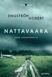 Nattavaara : roman i katastrofernas tid - Thomas Engström, Margit Richert -  Bok (9789178354245) | Bokus