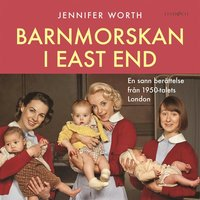 Barnmorskan i East End: Del 2