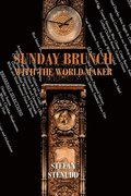 Sunday Brunch with the World Maker
