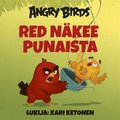 Angry Birds: Red näkee punaista