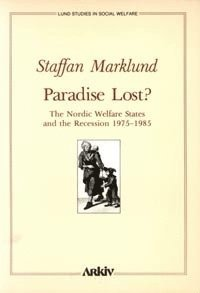 Paradise lost? : the Nordic welfare states and the recession 1975-1985