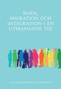 Barn, migration och integration i en utmanande tid