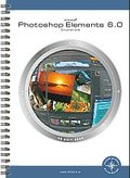 Photoshop Elements 6.0 Grundkurs