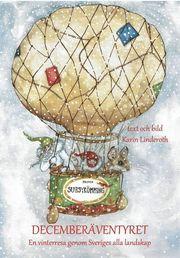 Decemberäventyret : En resa genom Sveriges alla landskap