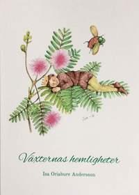 Växternas hemligheter / av Isa Oriabure Andersson.