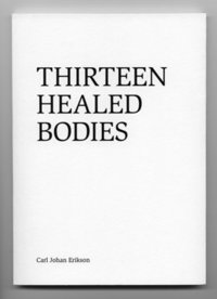 Thirteen healed bodies