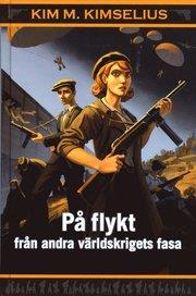 På flykt från andra världskrigets fasa (inbunden)