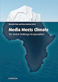 Media meets climate : the global challenge for journalism