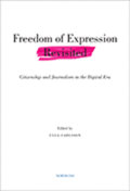 Freedom of expression revisited : citizenship and journalism in the digital era