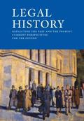 Legal History - Reflecting the past and the present current perspectives for the future