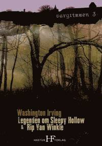 Legenden om Sleepy Hollow & Rip Van Winkle
