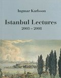 Istanbul Lectures 2003-2008