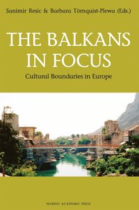 The Balkans in Focus