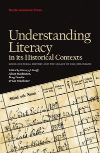 Understanding Literacy in its Historical Contexts