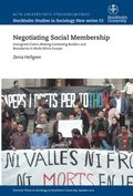 Negotiating social membership : immigrant claims-making contesting borders and boundaries in multi-ethnic Europe