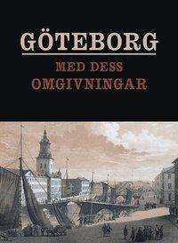 June 2016 laddanernew e bok gteborg med dess omgivningar framstllt i tavlor fandeluxe Image collections